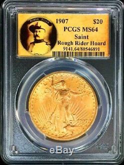 1907 Gold $20 Saint Gaudens Double Eagle Rough Rider Label Pcgs Mint State 64