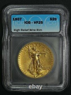 1907 High Relief Wire Rim Twenty Dollar St. Gaudens Gold Double Eagle ICG VF 25