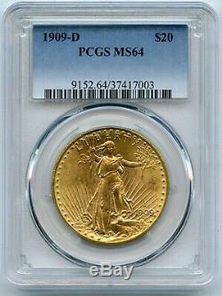 1909-D Twenty Dollar Saint Gaudens $20 Double Eagle PCGS MS 64